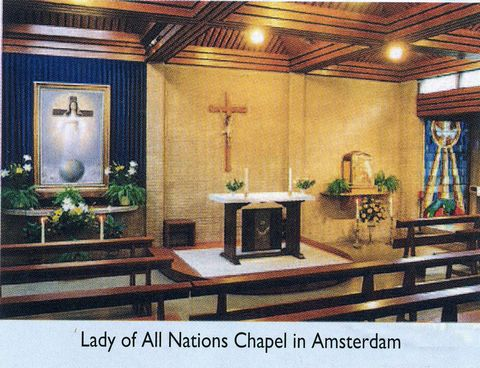 The Shrine in Holland (Netherlands) today for Our Lady of All Nations.